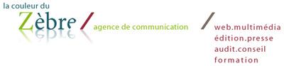 la couleur du Zèbre / agence de communication web, multimédia, édition, presse, audit, conseil et formation